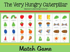The Very Hungry Caterpillar Match Game - Mamas Learning Corner Caterpillar Preschool, The Very Hungry Caterpillar Activities, Hungry Caterpillar Party, Preschool Books, Book Activities, Preschool Activities, Preschool Plans, Children Activities, Preschool Curriculum