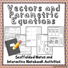 Vectors and Parametric Equations - Interactive Notebook Ac