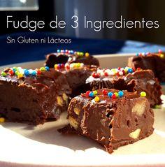 Cómo hacer un Fudge rápido con 3 ingredientes. Receta Libre de Gluten y Lácteos #fudge #singluten #glutenfree #sinlacteos #Dairyfree