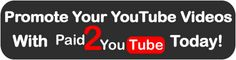Promote your YouTube Video's and get paid ti watch