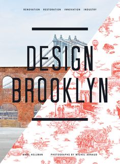 Design Brooklyn by Anne Hellman and Michel Arnaud