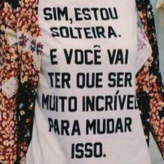 Estou sozinha e vou bem, obrigada: www.casalsemvergonha.com.br #casalsemvergonha #postnovo