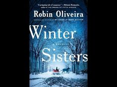 Winter Sisters, by Robin Oliveira (MPL Book Trailer #425)