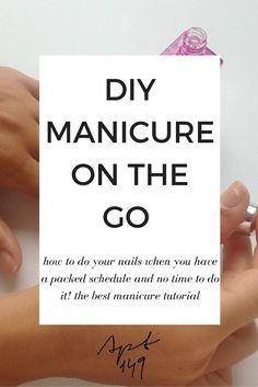 AD How to do your own manicure on the go in only 5 minutes! Great step by step tutorial using @SallyHansen #SallyStrong