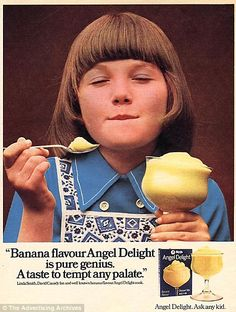 A 1970s Angel Delight poster. Loved the butterscotch flavour - still do!