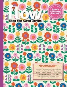 "Flow book for paper lovers!  ""We're celebrating five years of Flow Magazine with this thick paper package. Because we just love stationery, wrapping paper, stickers, labels and tags. Stationery, foldings envelopes, stickers, labels, postcards, posters, wrapping paper, coloring pictures, fortune tellers, a little streamer, a pop-up and much more!"""