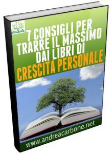 7 consigli per trarre il massimo dai libri di Crescita Personale