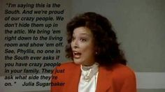 Julia Sugarbaker :)