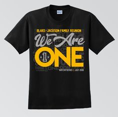 Family Reunions_We Are One Family Reunion Tshirt Design, Family Reunion Logo, Family Reunion Themes, Family Reunion Activities, Family Tees, Family Tshirt Ideas, Youth Activities, Family Reunions, School Shirt Designs