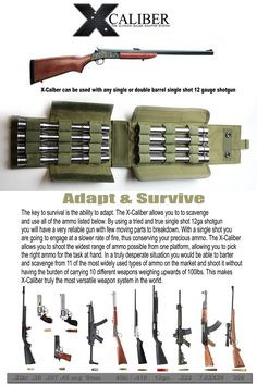 X-CALIBER allows you to shoot 11 different caliber rounds from a single-shot 12 gauge shotgun using rifled adapters. Calibers include: long rifle, special, ACP, long colt, shotgun as well as the base 12 ga shotgun Camping Survival, Survival Prepping, Survival Skills, Wilderness Survival, Home Defense, Self Defense, Rifles, 410 Shotgun, Survival Rifle