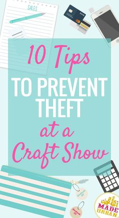 Working for a couple major retailers taught me some really effective theft prevention techniques that can be used at your next event. Shoplifting accounts for 38% of a business' losses! You wouldn't think people would steal from a small handmade business but it happens. Read up to help prevent it from happening to you.