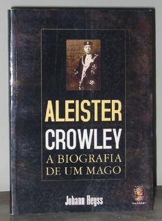 Aleister Crowley: a Biografia De Um Mago by Johann Heyss http://www.amazon.com/dp/B00AOVR2SS/ref=cm_sw_r_pi_dp_R.VXtb1JXN23S4S7