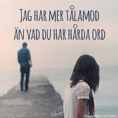 Song Quotes, Best Quotes, Life Quotes, Great Words, Love Words, Swedish Quotes, Qoutes About Love, Perfect Word, Anxiety Tips