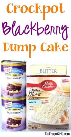 Crockpot Blackberry Dump Cake Recipe! ~ Made in the Crock Pot. Would be good for Steffan.