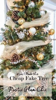how to make a cheap fake Christmas tree fabulous. See how I made my cheap tree from Big Lots into this rustic glam Christmas tree.