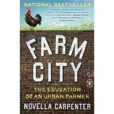 """This book is such a fun read. I couldn't put it down. """"Farm City: The Education of an Urban Farmer."""""""