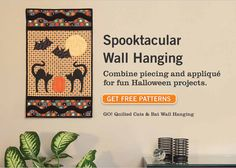 Spooktacular Wall Hanging - Combine piecing and appliqué for fun Halloween projects. - Get Free Patterns