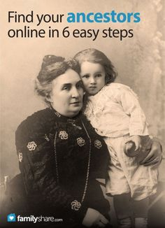 FamilyShare.com | Use the internet to find your ancestors in 6 easy steps #familyhistory #genealogy #ancestors