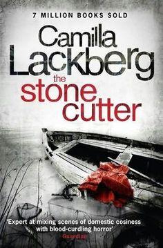 The Stone Cutter by Camilla Lackberg
