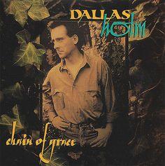 Dallas Holm Chain Of Grace CD 1992 Benson ** RARE ** OOP ** CCM **