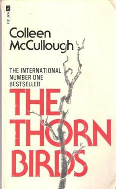 The Thorn Birds by Colleen McCullough,