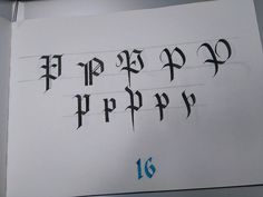 frak_one-P p Gothic styles, from left to right: Textura, Rotunda, Fraktur, Batarde and Cursive. #frakone #calligraphymasters #calligraphy #calligraffiti #handwriting #lettering #hxcalligraphy #handstyle #gothic #blackletter #alphabet Sources: Claude Mediavilla, Julien Chazal, Scripsit.