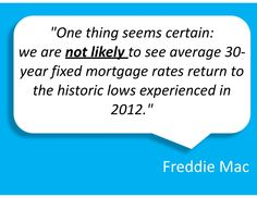 """One thing seems certain: we are not likely to see average fixed mortgage rates return to the historic lows experienced in Mortgage Companies, Mortgage Rates, Dallas Fort Worth Texas, Tax Deductions, 30 Years, Meant To Be, Interest Rates, Top, Crop Shirt"