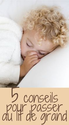 Le lit de grand : à quel âge et comment ? #enfant #education #kids #maman