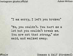 You Hurt Me, You Broke Me, Quotes Deep Feelings, I Am Sorry, Tiny Tales, It Hurts, Scribble, Short Stories, Sayings