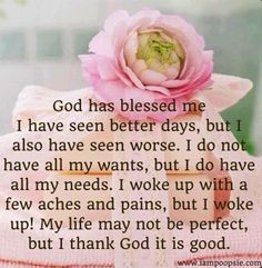 In my good and bad I will praise you and thank you God because you are always faithful and good to us even when we are unfaithful.