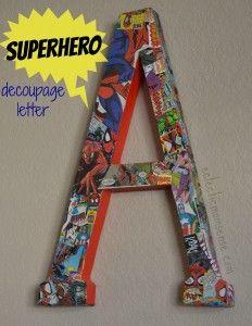 Comic Book Decoupage Letter - Eclectic Momsense