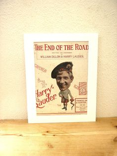 Vintage mounted Original print decorative antique sheet music cover 1924 The End of the Road Harry Lauder Music Hall A4 wall hanging Scots