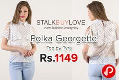 StalkBuyLove brings Polka Georgette Top by Tyra just Rs.1149. Women's fashion top made with polyester georgette, Keyhole with button fastening at back, Layered styling, Cut-out at sleeves, Unlined.  http://www.paisebachaoindia.com/polka-georgette-top-by-tyra-just-rs-1149-stalkbuylove/