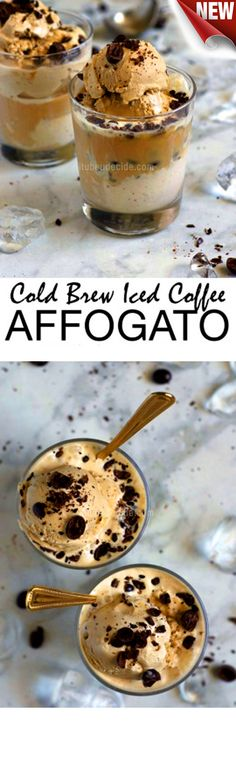 The Best cold brew iced coffee affogato DIY -  ultimate easy, elegant dessert! - Ingredients  Vegetarian, Gluten free  Baking & spices  ½ cup Chocolate covered coffee beans ½ cup Coffee beans, whole Frozen  1 pint Premium coffee ice cream 1 pint Premium vanilla ice cream Liquids  2 cups Water