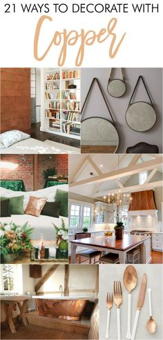 Beautiful ways to decorate with copper within the home. Love the copper home decor, copper accessories, and copper inspiration!