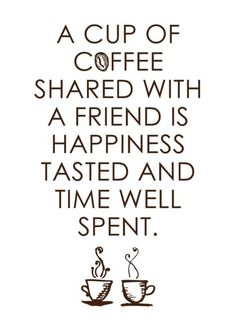 Even better: 2 cups of coffee!