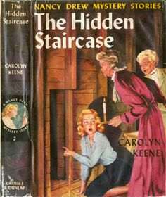 All Nancy Drew books by Carolyn Keene ... I started with The Hidden Staircase!