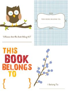 printable bookplates - print onto avery sticker sheets and trim. voila, instant cute!