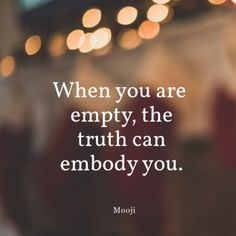 Mooji Quotes, True Quotes, Spiritual Inspiration Quotes, Advaita Vedanta, Neville Goddard, Spiritual Teachers, Thinking Quotes, Graphic Quotes, New Thought