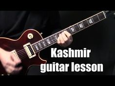 "how to play ""Kashmir"" on guitar by Led Zeppelin 
