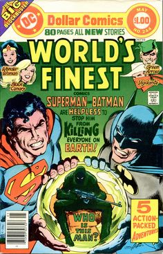 World's Finest 244 – Superman and Batman and a mystery assassin, Black Canary, Green Arrow, the Vigilante and Wonder Woman begin Marvel Comics, Dc Comics Superheroes, Dc Comics Characters, Dc Comic Books, Comic Book Artists, Comic Book Covers, Superman Comic, Nostalgia, Classic Comics