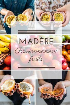 Frugivores, Madère est votre paradis ! Si vous voyagez sur cette île portugaise, ne manquez pas la dégustation de ses fruits exotiques et surtout de ses fruits de la passion.