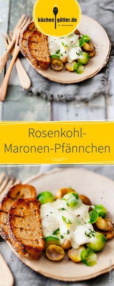 Raclette-Fans aufgepasst! Dieses Pfännchen wird Euch begeistern! Leckerer Rosenkohl mit knusprigen, nussigen Maronen in einem Pfännchen überbacken mit ganz viel Käse!