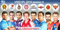 IPL 2016 Match Schedule, Time Table, Date, Fixture, Venue & Teams List with PDF Download, Starting date, Final Match, Players list, IPL 9 Match Schedule