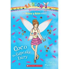 Sugar & Spice make everything nice!The Sugar & Spice Fairies' magic protects sweet treats in both Fairyland and the human world. When mea...FIC MEA