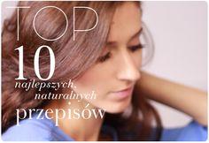 Alina Rose Makeup Blog: Top 10 najlepszych naturalnych przepisów: skóra, włosy, kąpiele, peelingi.