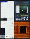 Sustainable Concrete Architecture, 2010.