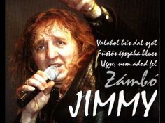 Zámbó Jimmy   Valahol bús dal szól Hungary, Music Artists, Singers, Blues, Film, Youtube, Music, Movie, Film Stock