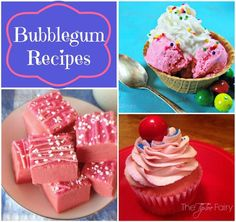 Bubblegum Recipes from The TipToe Fairy #sweettreats #dessertrecipes #bubblegumrecipes
