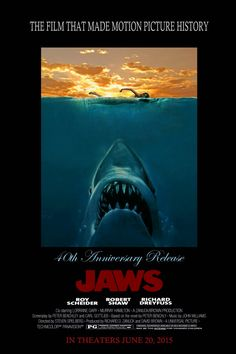 "I recreated this ""40th anniversary Jaws poster""...envisioning a re -release in summer 2015!"